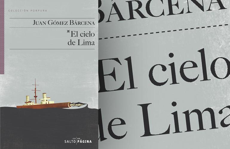 """El libro cooltural del mes:  """"El cielo de Lima"""" de Juan Gómez Bárcena"""